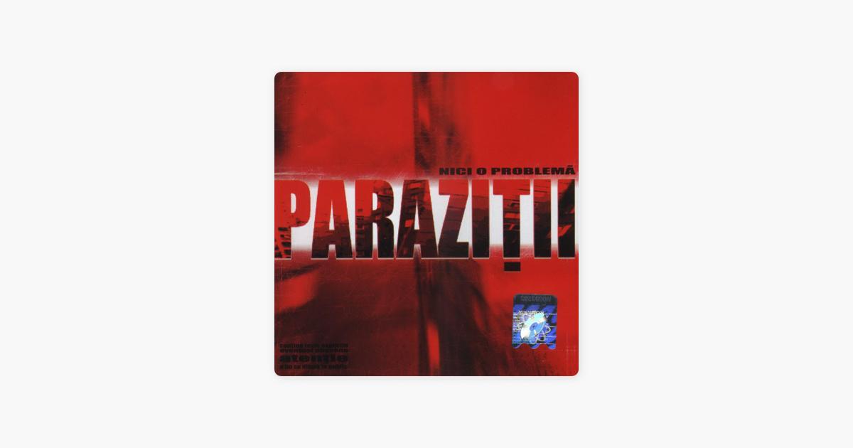 parazitii nicio problema