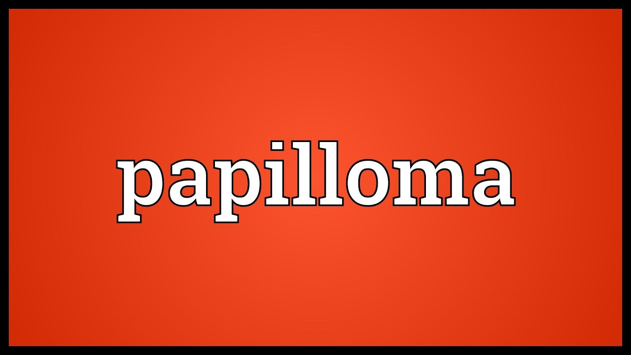 papilloma meaning urdu)