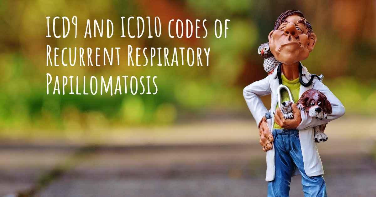respiratory papillomatosis icd 10)