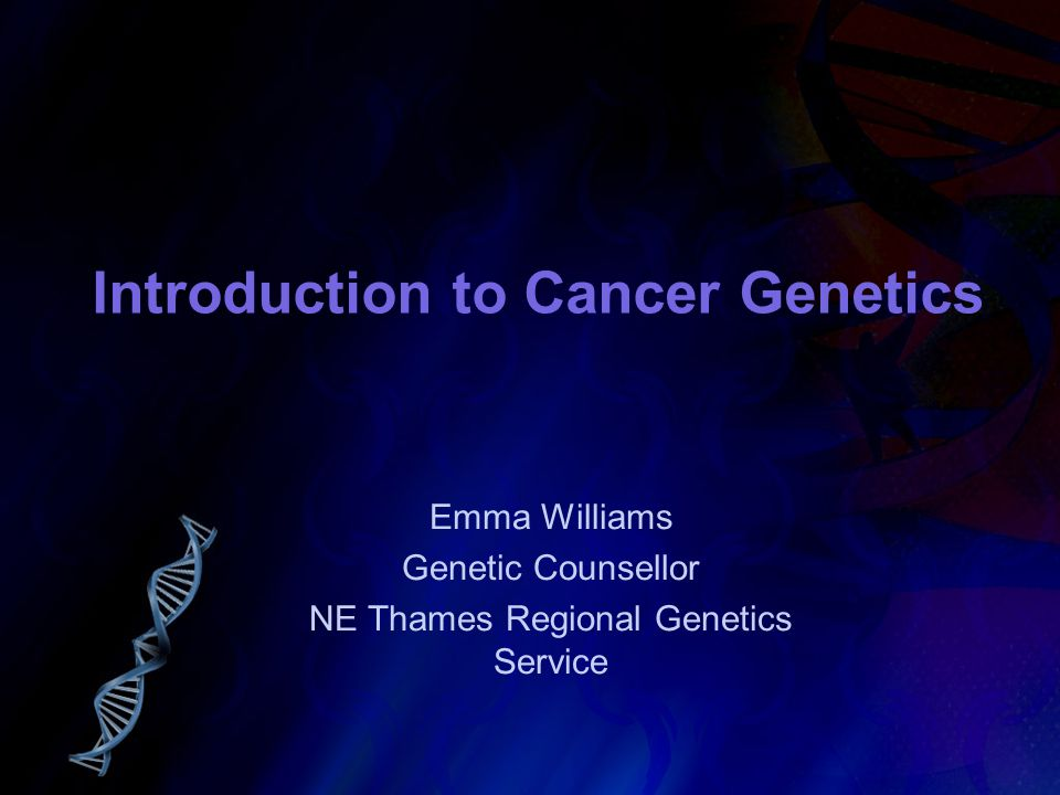 cancer genetic ppt)