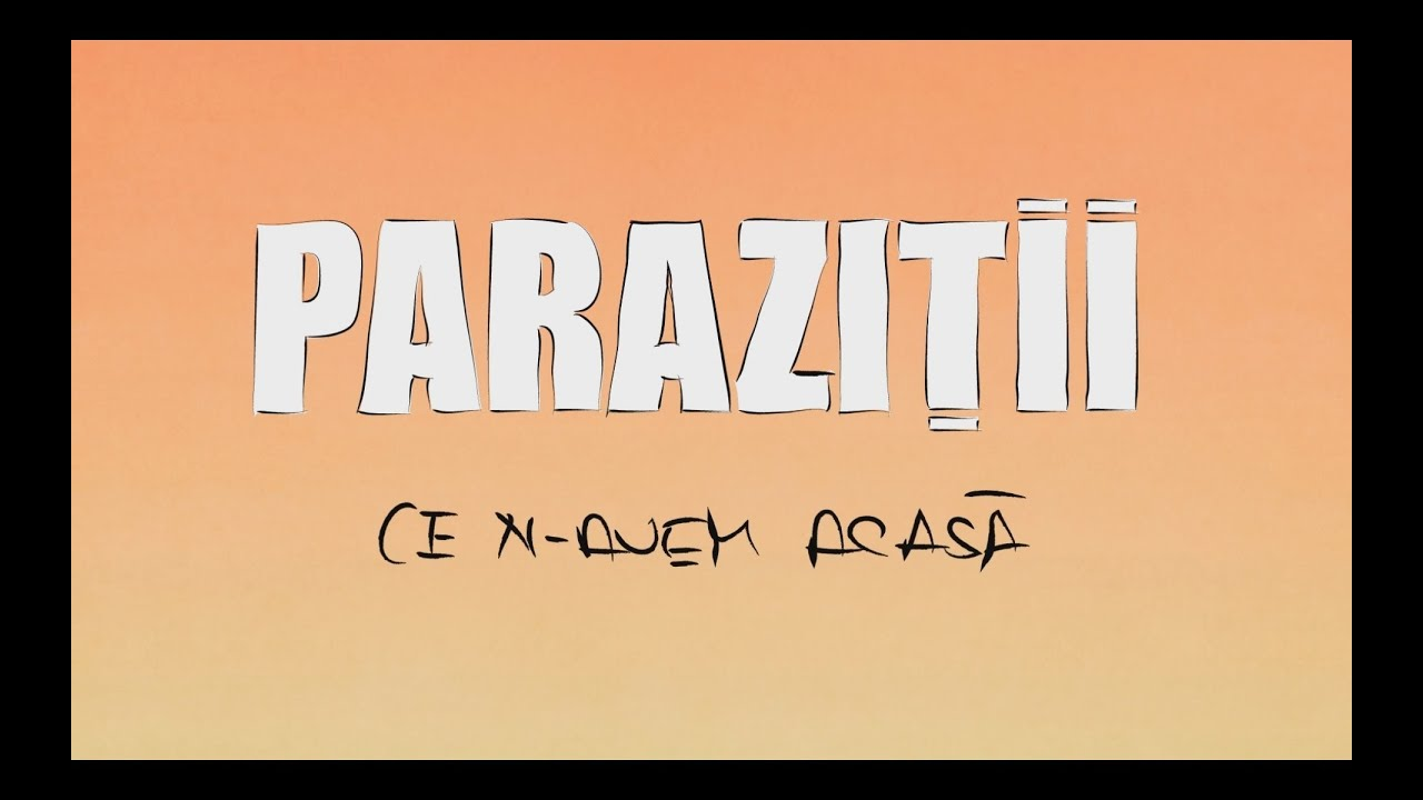 sunt praf parazitii)