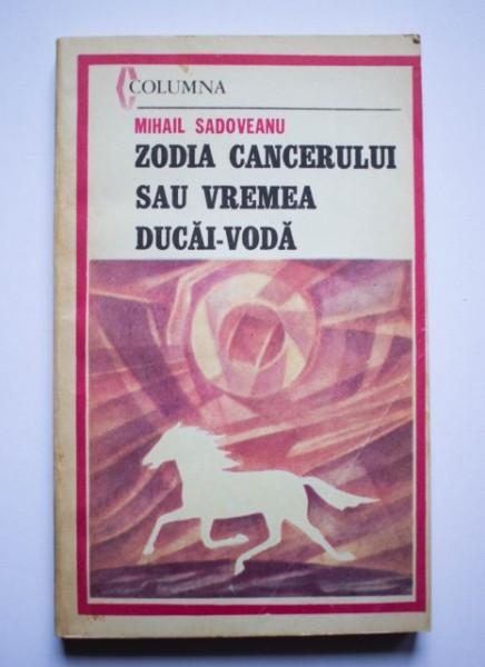 zodia cancerului de mihail sadoveanu)