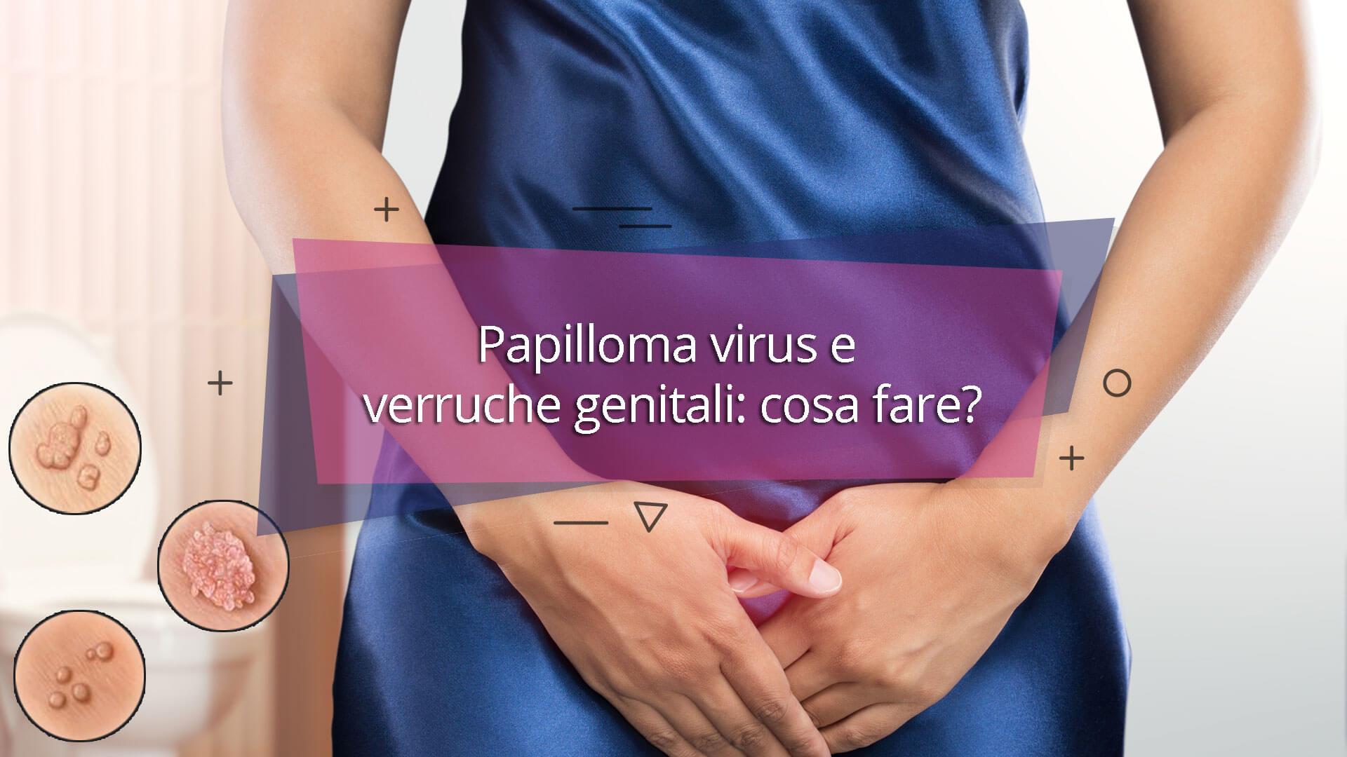 papilloma virus dopo quanto tempo si manifesta)
