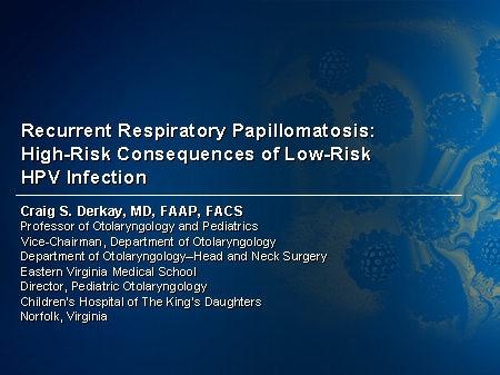 Treatment of juvenile papillomatosis